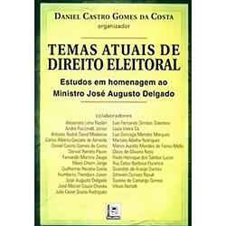 Temas Atuais de Direito Eleitoral