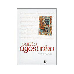 Santo Agostinho uma Biografia
