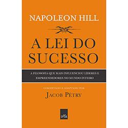 Lei do Sucesso, a - a Filosofia Que Mais Influenciou Líderes e Empreendedores no Mundo Inteiro (0)