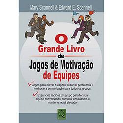 Grande Livro de Jogos de Motivação de Equipes, O