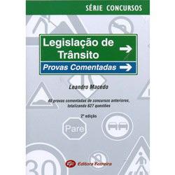 Legislacao de Transito Provas Comentadas - Col. Serie Concursos