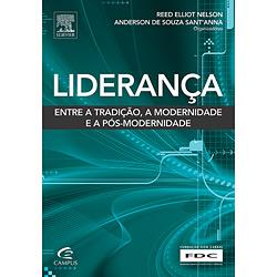 Liderança: Entre a Tradição, a Modernidade e a Pós-modernidade