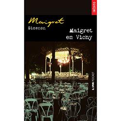 Maigret em Vichy - Coleção Lpm Pocket