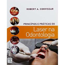 Princípios e Práticas do Laser na Odontologia