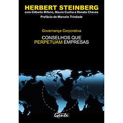 Governanca Corporativa: Conselhos Que Perpetuam Empresas