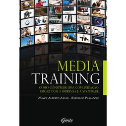 Media Training: Como Construir uma Comunicação Eficaz Com a Imprensa e a Sociedade