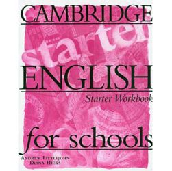 Cambridge English For Schools: Workbook - Starter