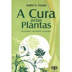 Cura pelas Plantas, pelas Folhas e pelos Frutos