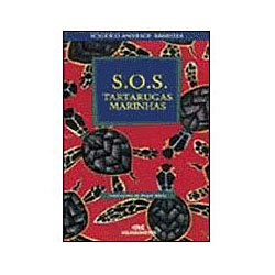 S.o.s Tartarugas Marinhas - Rogerio Andrade Barbosa
