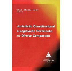 Jurisdicao Constitucional e Legislacao Pertinente no Direito Comparado