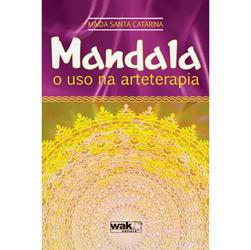 Mandala - o Uso na Arteterapia