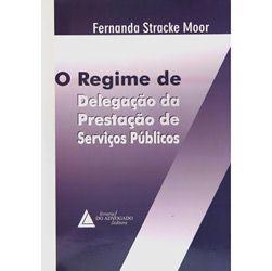 Regime de Delegacao da Prestacao de Servicos Publicos