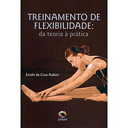 Treinamento de Flexibilidade: da Teoria à Prática