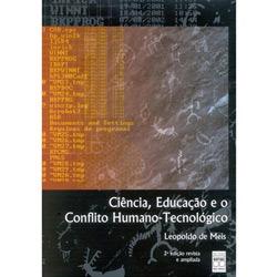 Ciencia, Educacao e o Conflito Humano-tecnologico