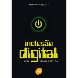 Inclusao Digital - uma Visao Critica