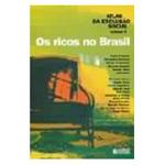 Atlas da Exclusao Social os Ricos no Brasil