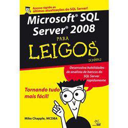 Microsoft Sql 2008 para Leigos - Col. para Leigos