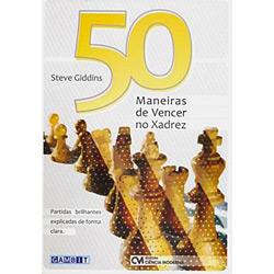 50 Maneiras de Vencer no Xadrez