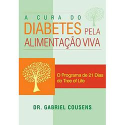 Cura do Diabetes pela Alimentação Viva, A