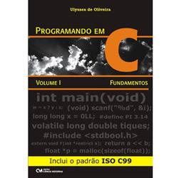 Programando em C - Volume I - Fundamentos