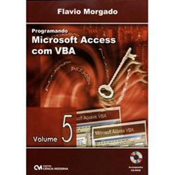 Programando Microsoft Access Com Vba - Vol. 5