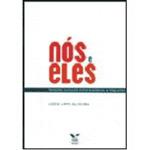 Nos e Eles: Relacoes Culturais Entre Brasileiros e Imigrantes