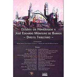 Estudos em Homenagem a José Eduardo Monteiro de Barros - Direito Tributário