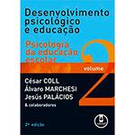 Desenvolvimento Psicologico e Educacao - Psicologia da Educacao Escolar - Volume 2