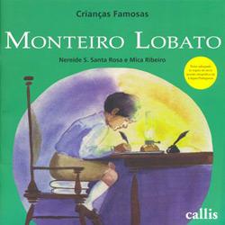 Monteiro Lobato: Crianças Famosas