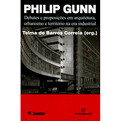 Philip Gunn: Debates e Proposicoes em Arquitetura, Urbanismo e Territorio N