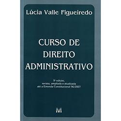Curso de Direito Administrativo - Lúcia Valle Figueiredo
