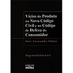 Vícios do Produto no Novo Código Civil e no Código de Defesa do Consumidor