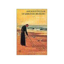 Antologia Escolar de Literatura Brasileira: Poesia e Prosa