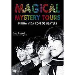 Magical Mystery Tours: Minha Vida Com os Beatles