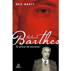 Roland Barthes - o Oficio de Escrever