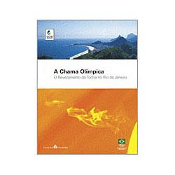 A Chama Olímpica: o Revezamento da Tocha no Rio de Janeiro