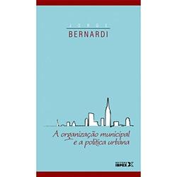 A Organização Municipal e a Política Urbana