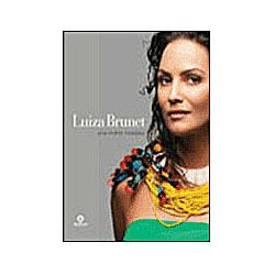 Luiza Brunet - uma Mulher Brasileira