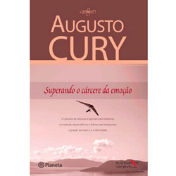 Superando o Cárcere da Emoção - Augusto Cury