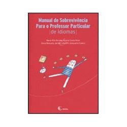 Manual de Sobrevivencia para o Professor Particular de Idiomas - Volume 1