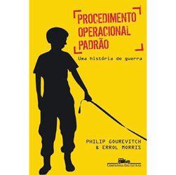 Procedimento Operacional Padrao - uma Historia de Guerra