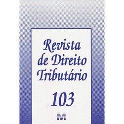 Revista de Direito Tributário - Volume 103