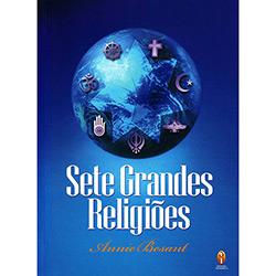 Sete Grandes Religiões - Annie Besant