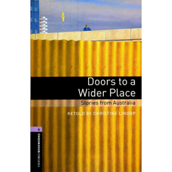 Doors To a Wilder Place: Stories From Australia - Level 4
