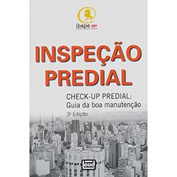 Inspeção Predial: Check-up Predial - Guia da Boa Manutenção (2012 - Edição 3)