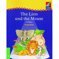 The Lion And The Mouse: a Play - Level 3