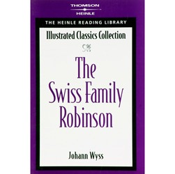 The Heinle Reading Library Illustrated Classics - The Swiss Family Robinson - Level C