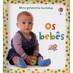 Bebês: Meu Primeiro Livrinho, Os