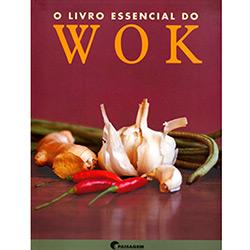 Livro Essencial do Wok, o (2008 - Edição 1)
