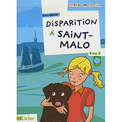 Atelier de Lecture: Disparition a Saint-malo: Cd Audio Inclus - Niveau A1